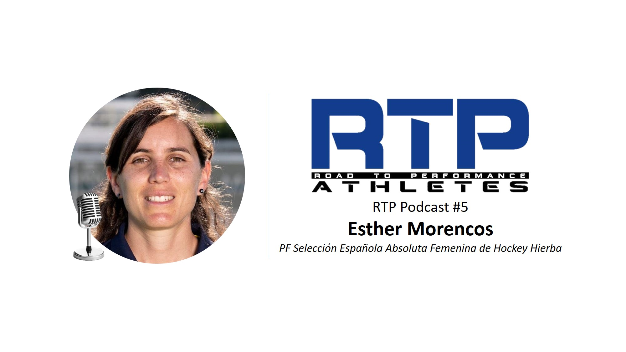 RTP Podcast #5 – Esther Morencos